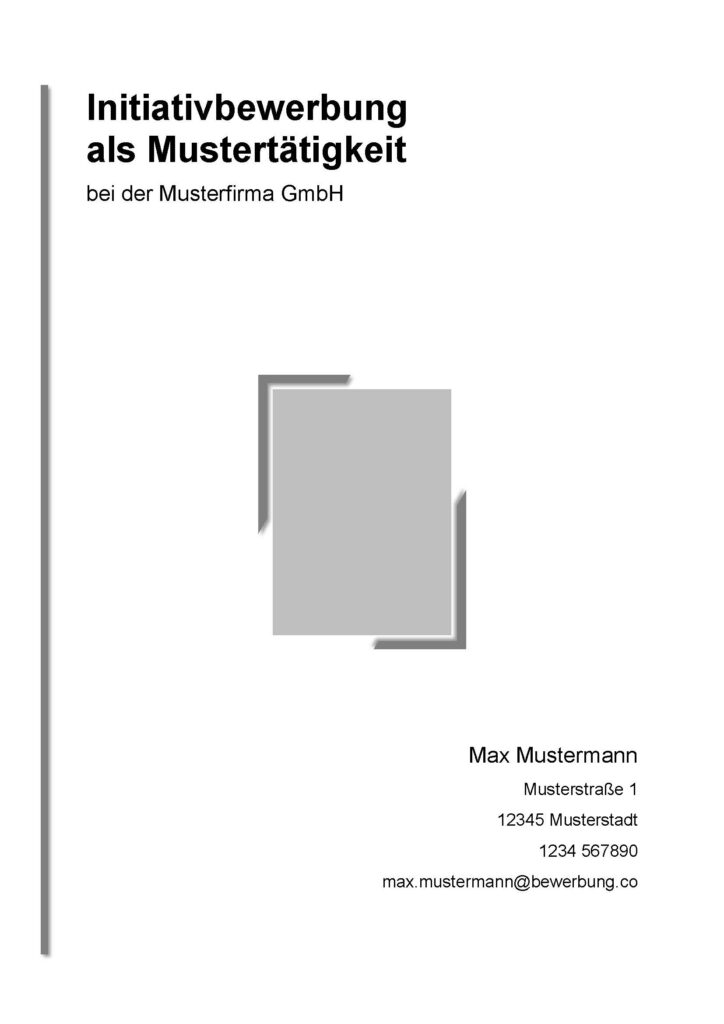 Vorlage / Muster: Bewerbungsdeckblatt Muster (Initiativbewerbung)
